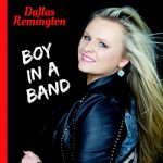 Dallas Remington – Boy In A Band