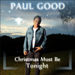 Paul Good – This Must Be Christmas