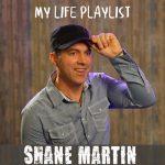 Shane Martin – My Life Playlist