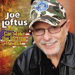 Joe Loftus – Can't Take The US From The U.S.A.