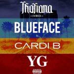 Blueface – Thotiana (featuring Cardi B & YG) (Radio Edit (Clean))