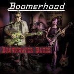 Boomerhood – Brownwater Blues