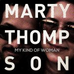 Marty Thompson – My Kind of Woman (Album)