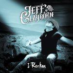 Jeff Clayborn – I Reckon