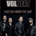 Volbeat – Last Day Under The Sun