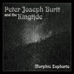 Peter Joseph Burtt & The King Tide – Morphic Euphoric