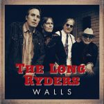The Long Ryders – Walls