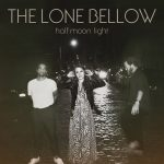 The Lone Bellow – Count On Me (Radio Edit)