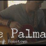 Noe Palma – Love Your Hometown