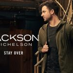 Jackson Michelson – Stay Over