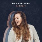 Hannah Kerr – Ordinary