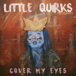 Little Quirks – Devil's Ivy