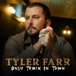 Tyler Farr – Only Truck In Town