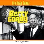 BIG HEAD BANDZ – Berry Gordy
