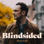 Mark Erelli – Blindsided