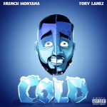 French Montana – Cold (feat. Tory Lanez)