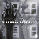 Mitchell Tenpenny – Broken Up