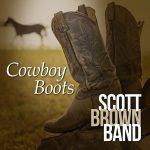 Scott Brown Band – Cowboy Boots