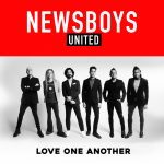 Newsboys – Love One Another