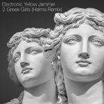 Electronic Yellow Jammer – 2 Greek Girls (Helms Remix) (Helms Remix)