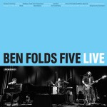 Ben Folds Five – Brick & Underground / Live