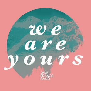 We Are Yours