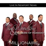 Tim Woodson and The Heirs of Harmony – Millionaire
