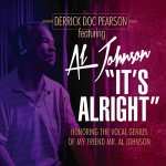DERRICK DOC PEARSON – IT'S ALRIGHT/GOD IS MY FRIEND/A BETTER WAY