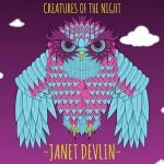 Janet Devlin – Creatures Of The Night