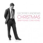 Geoffrey Andrews – Christmas (Baby Please Come Home) (Radio Edit)