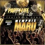 MemphisMaru – Party Life
