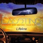 The Lasting Hope – Lifeline (Radio)