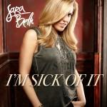 SaraBeth – I'm Sick Of It