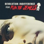 Until The Ribbon Breaks – Revolution Indifference (featuring Run the Jewels) (Radio Edit)