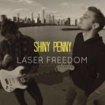 Shiny Penny – Laser Freedom