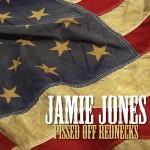 Jamie Jones – Pissed Off Rednecks Like Me (Radio Edit)
