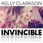 Kelly Clarkson – Invicible