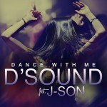 D`Sound  – Dance With Me