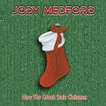 Jody Medford – How The Grinch Stole Christmas