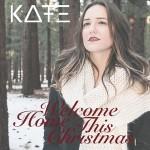 KATE – Welcome Home This Christmas