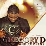 Gregory D and Company – More Than a Conqueror (Radio Edit)