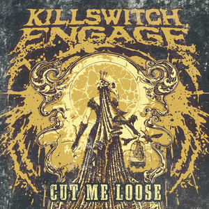 Killswitch Engage - Cut Me Loose - Daily Play MPE®Daily Play MPE®