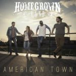 Homegrown Band – American Town
