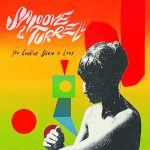 Smoove & Turrell – You Could've Been a Lady