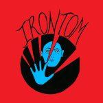 IRONTOM – Hookers / Be Bold Like Elijah