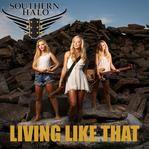 southern halo - living like that
