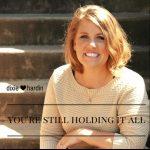 Dixie Hardin – You're Still Holding It All (Radio Edit)