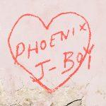PHOENIX – J-Boy