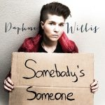 Daphne Willis – Somebody's Someone