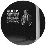 Rufus Wainwright – Signed, Sealed, Delivered (I'm Yours)